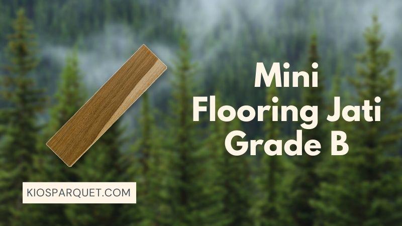 Mini Flooring Jati Grade B