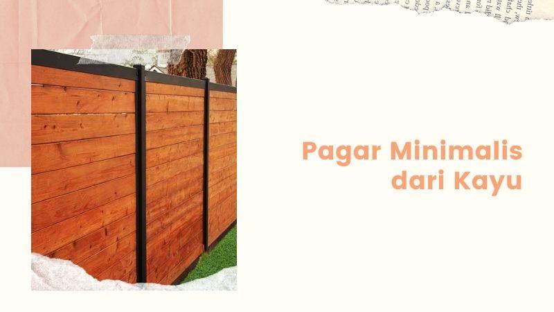 pagar minimalis dari kayu