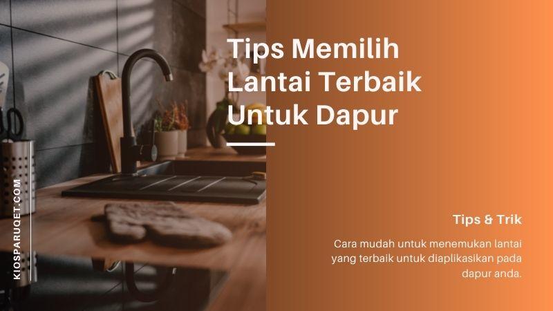tips lantai untuk dapur