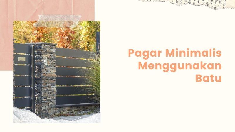 Pagar Minimalis Menggunakan Batu