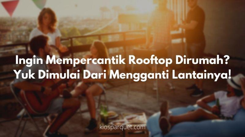 lantai terbaik untuk rooftop