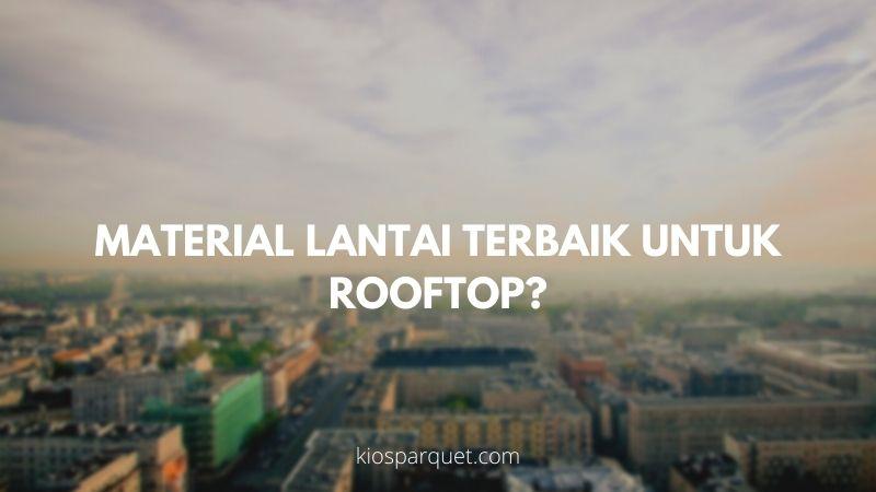 material lantai rooftop