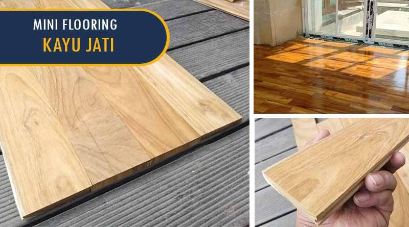Mini flooring kayu jati 2
