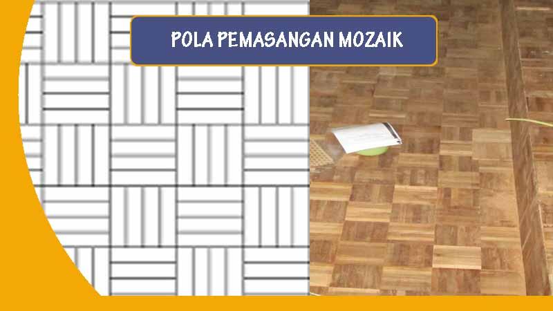 pola pemasangan mozaik